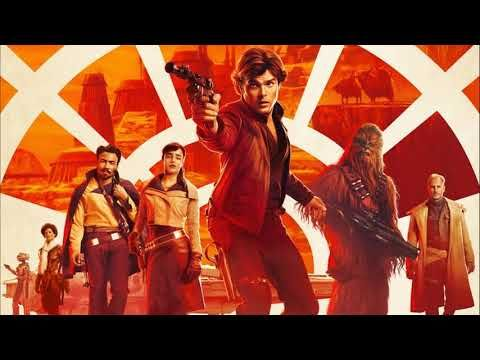 Trailer Music Solo: A Star Wars Story (Theme Song Official) - Soundtrack Solo: A Star Wars Story