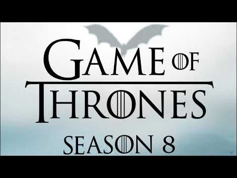 Soundtrack Game of Thrones Season 8 (Theme Song - Epic Music) - Musique Game of Thrones (2019)
