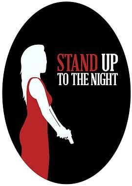 Stand Up to the Night