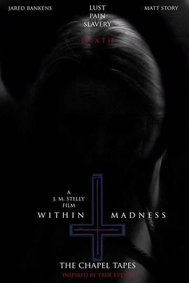 《Within Madness: The Chapel Tapes》