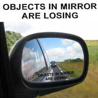 Objects In Mirror Are Losing Funny Black DIY Sticker