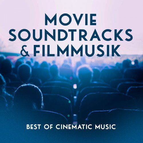 VA - Movie Soundtracks & Filmmusik - Best of Cinematic Music (2020) [FLAC]