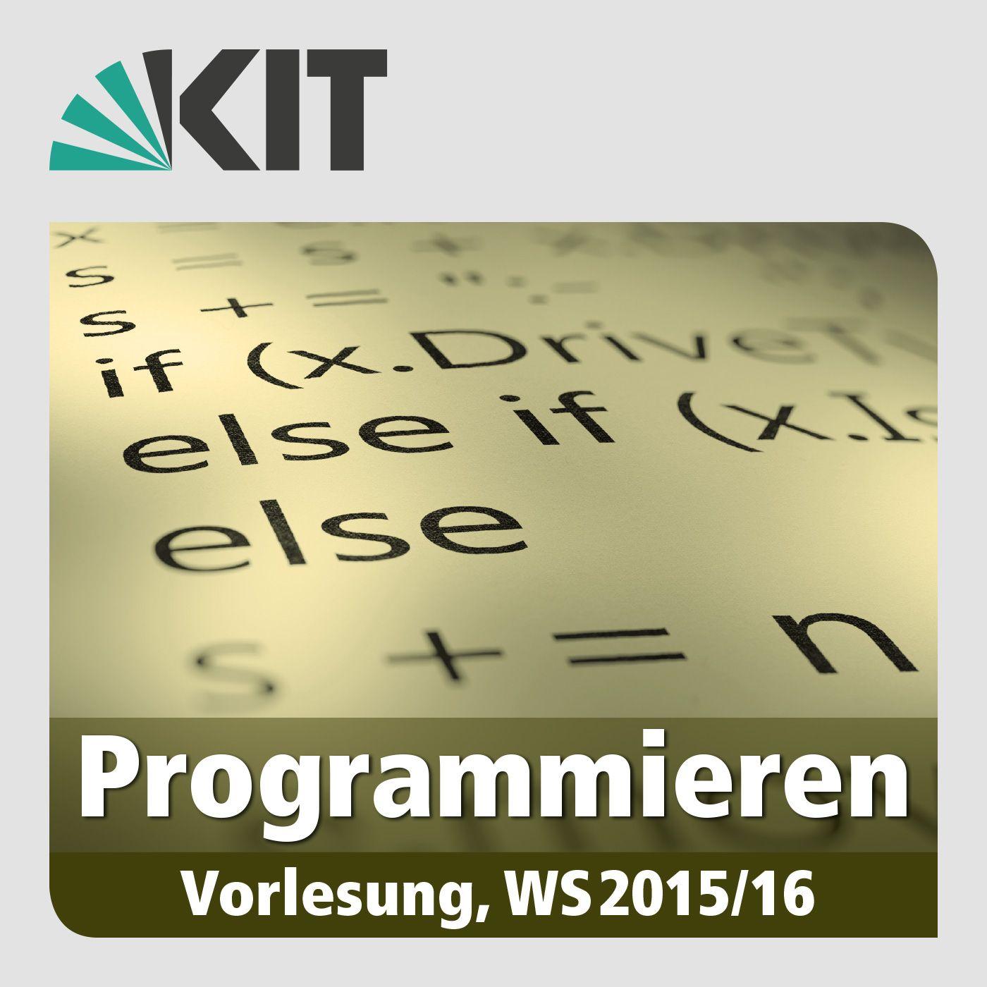 Programmieren, WS 2015/2016, gehalten am 20.01.2016, Vorlesung 11