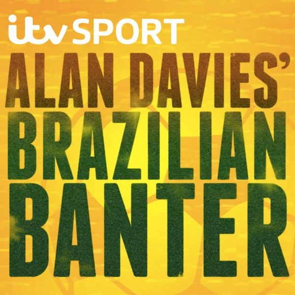 Alan Davies' Brazilian Banter: Can we call it Banter?