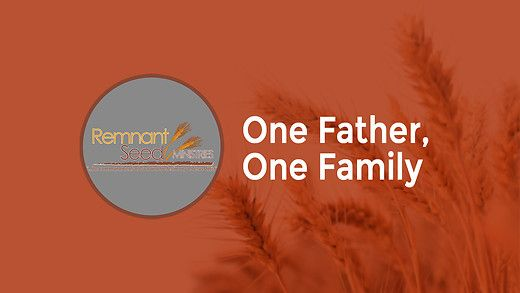 One Father, One Family