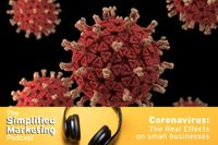 Listen to Coronavirus: the real effects on small businesses