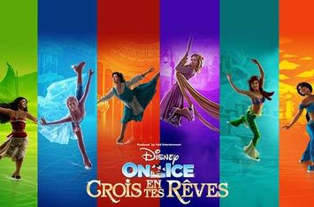 Disney on Ice - Crois en tes Rêves