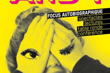 "Focus autobiographique ""Me, Myself & I"""