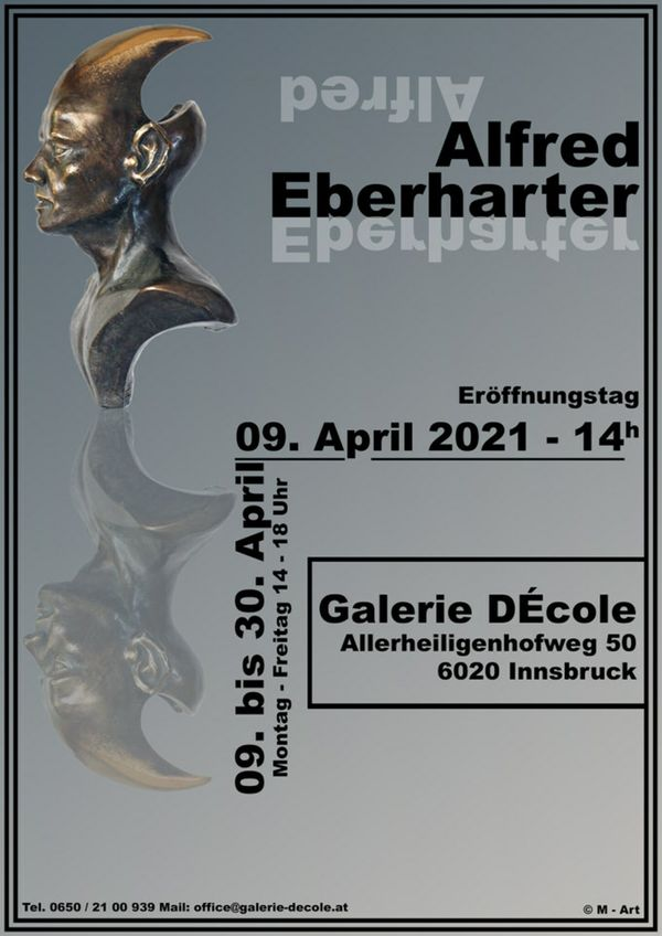 Galerie DÉcole: Ausstellung von Alfred Eberharter