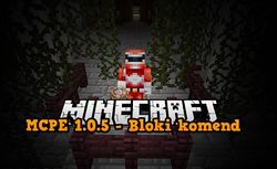 MCPE 1.0.5 - Bloki komend