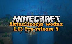 Minecraft pre-release 4 - co nowego?