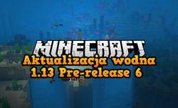 Minecraft pre-release 6 - co nowego?