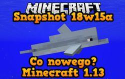 Snapshot 18w15a - Delfiny, nowe bloki oraz przedmioty