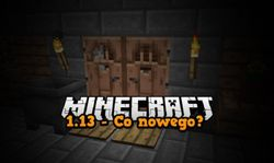 Minecraft 1.13 - Co nowego? Update #37