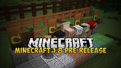 Minecraft 1.8 - Pre-release