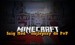 5zig Mod - Minecraft 1.7.10 / 1.8.9 / 1.10.2 / 1.11.2 / 1.12.2