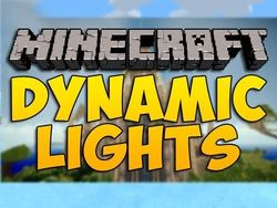 Dynamic Lights - Minecraft 1.12.2 1.11.2 1.10.2 1.8.8 1.7.10 1.6.4