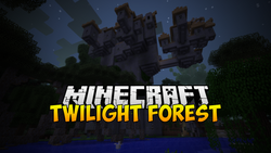 Twilight Forest - Minecraft 1.7.10