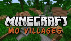 Mo' Villages - Minecraft 1.7.10