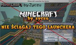 minecraft by zyczu - nie ściągaj tego launchera BY ZYCZU