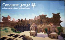 Conquest - 32x32 1.6.4 - 1.7.9