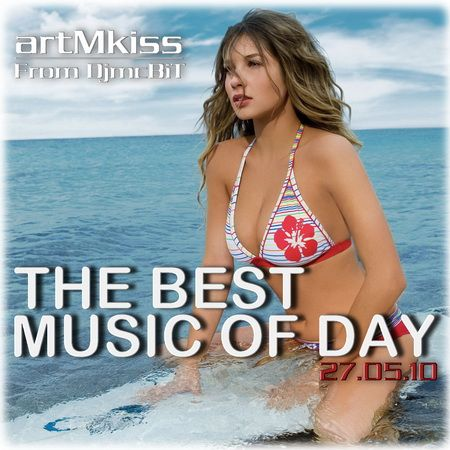 VA-The Best Music of Day from DjmcBiT (27.05.10)