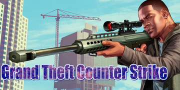 Grand Theft Counter Strike