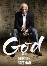 The Story of God with Morgan Freeman