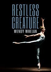 Restless Creature: Wendy Whelan