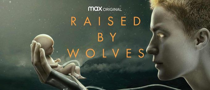 《Raised by Wolves》─ 預定年度十佳
