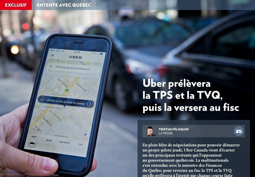 Uber versera la TPS et la TVQ au fisc - La Presse+