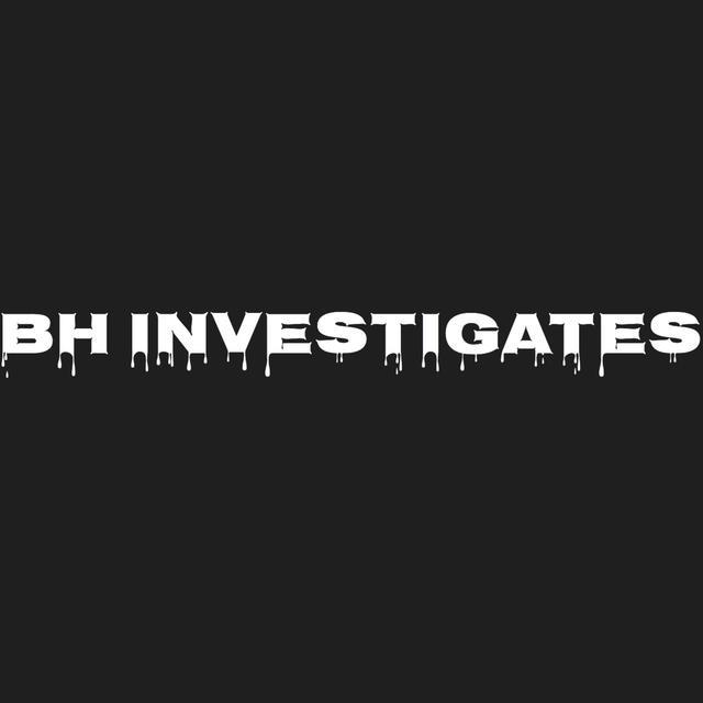 BH Investigates Intro