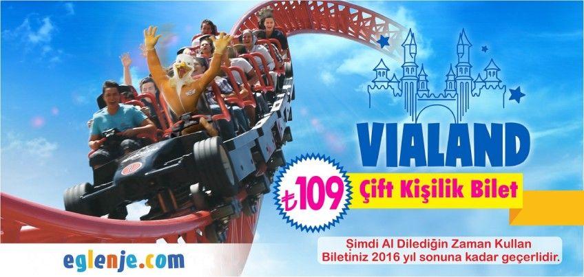 Vialand Çift Kişilik Bilet 99 TL