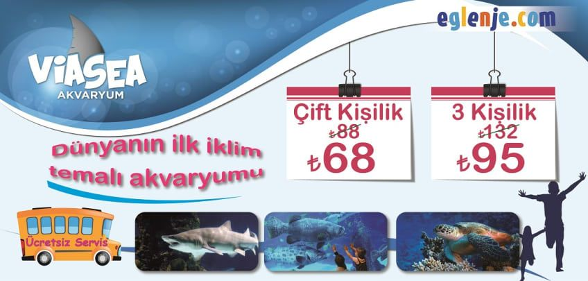 ViaSea Akvaryum Bilet Fiyatları 2