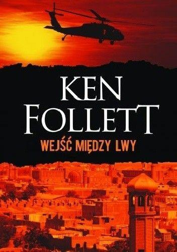 Follett Ken - Wejść między lwy