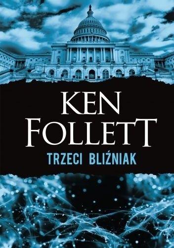 Follett Ken - Trzeci bliźniak
