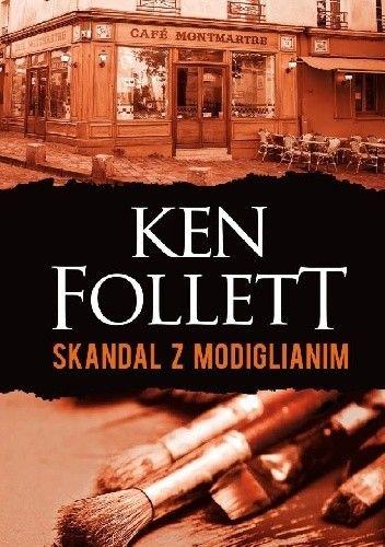 Follett Ken - Skandal z Modiglianim