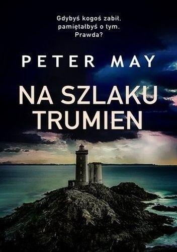 Na szlaku trumien - Peter May