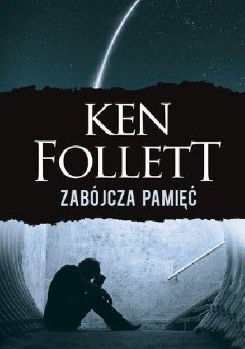 Follett Ken - Zabójcza pamięć