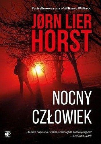Nocny człowiek - Jørn Lier Horst