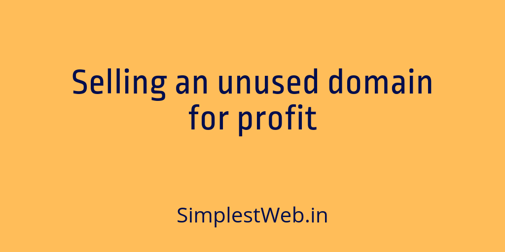 Blog post image - Selling an unused domain for profit