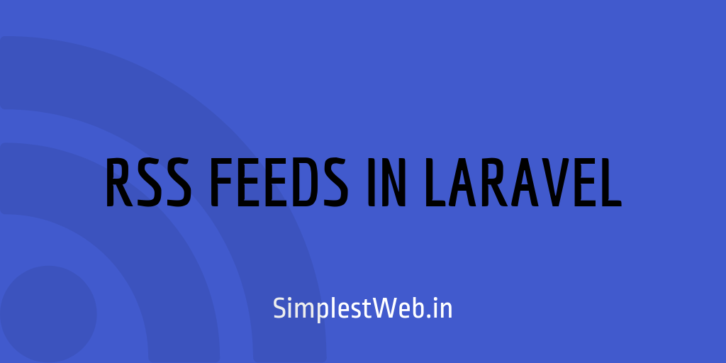 Blog post image - Adding RSS feed to your Laravel Blog