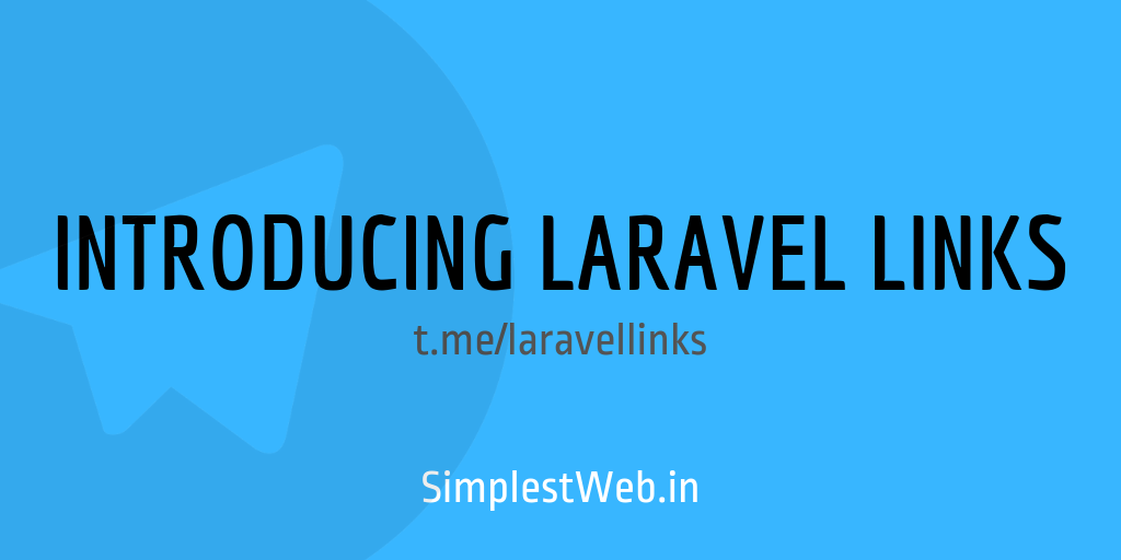 Blog post image - Introducing Laravel Links Telegram Channel