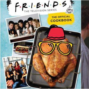 """Наскоро: Готвач со сите рецепти од серијата """"Пријатели"""""""