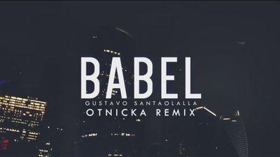 Gustavo Santaolalla – Babel (Otnicka Remix)