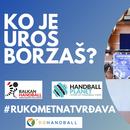 """PODCAST """"RUKOMETNA TVRĐAVA"""": Ko je Uroš Borzaš?"""