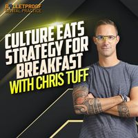 Listen to BUILD: Culture Eats Strategy for Breakfast with Chris Tuff