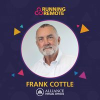 Listen to Frank Cottle, Founder of Alliance Virtual Offices