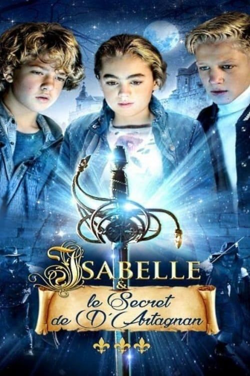 Isabelle et le secret de d'Artagnan  streaming