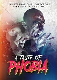 A Taste of Phobia  streaming vf